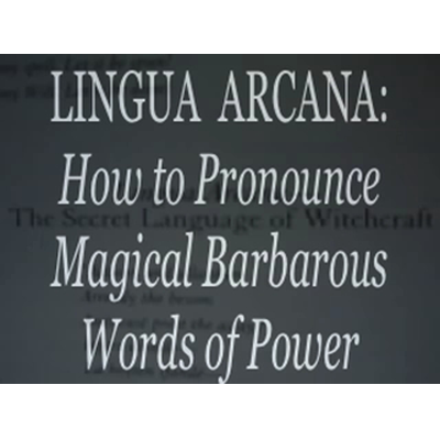 Lingua Arcana: Magic Spell Power Words